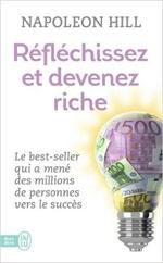 Livres indépendance financière : RéFléchissez et devenez riche de Napoleon Hill, sélectionné par Dev-Perso, le site informel dédié au développement personnel