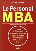 Livres de motivation - productivité : Le personal MBA de Josh Kaufman sélectionné par Dev-Perso, le site informel dédié au développement personnel