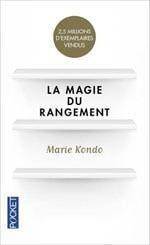 Livres de bien-être et développement personnel : La magie du rangement, de Marie Kondo, sélectionné par Dev-Perso, le site informel dédié au développement personnel
